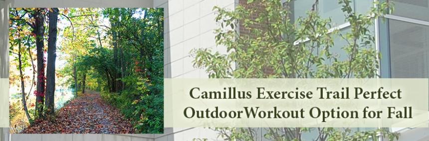 Blog Feature Camillus Exercise Trail