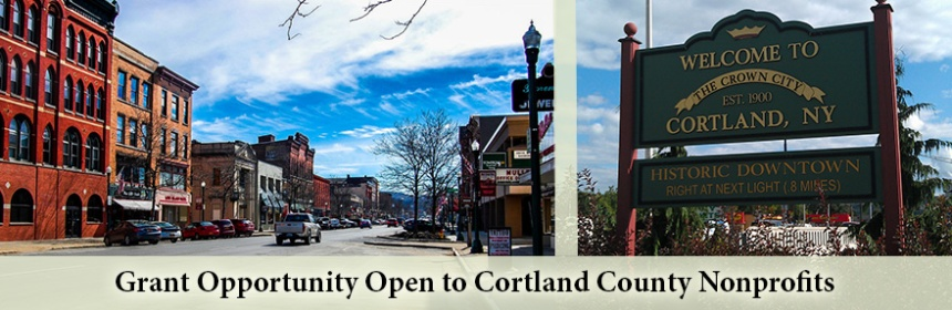 Grant Opportunity Open to Cortland County Nonprofits